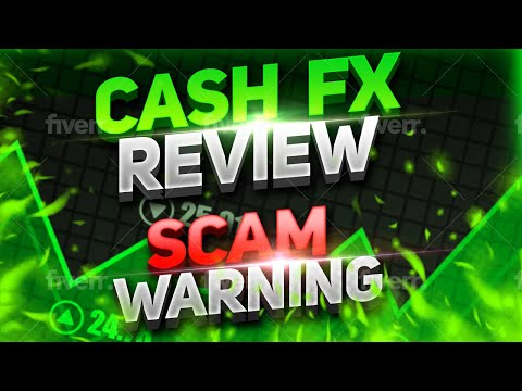 Cash FX Review & Scam Warning!