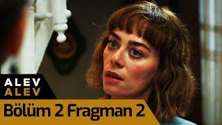 Alev Alev 2.Bölüm 2.Fragman (Perşembe 20.00'de)