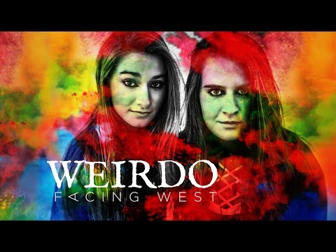Weirdo - Facing West