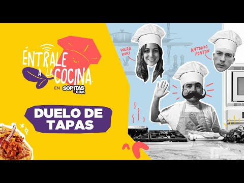 En YouTube: ¡Duelo de tapas con la Wera Kuri y José Antonio Pontón!
