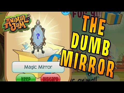 The Dumb Mirror - Animal Jam