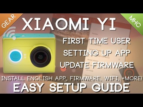 Xiaomi Yi English App Install - Firmware Update - Easy Setup Guide
