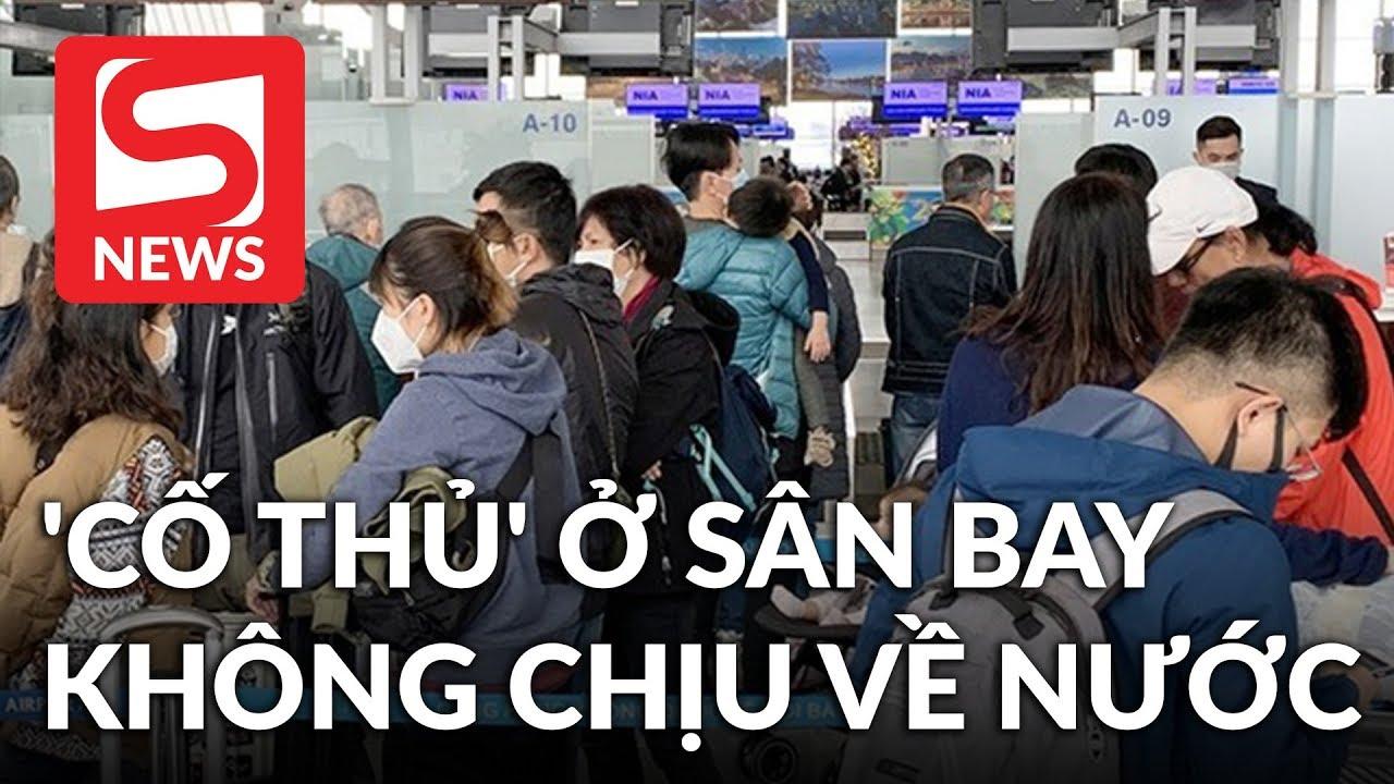 Nhóm du khách Trung Quốc 'cố thủ' ở sân bay, nhất định không làm thủ tục về nước