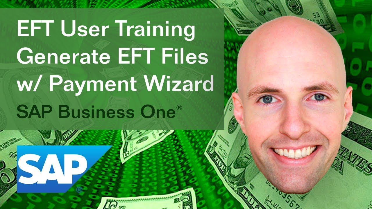 SAP Business One EFT User Training