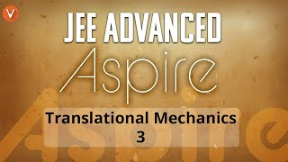 Translational Mechanics - Part 3 | Frictional Impulse for IIT JEE Advanced 2019 | NEET | AIIMS