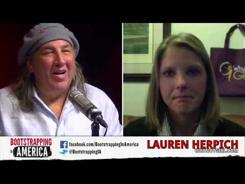 Lauren Herpich of Why Not Girl!  Bootstrapping in America