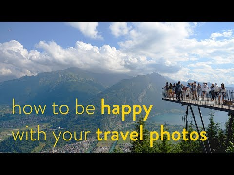 Digital Darkroom: How To Be Happy With Your Travel Photography