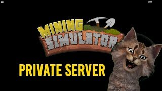 Roblox Mining Simulator🔴Private Server (266 Rebirth )