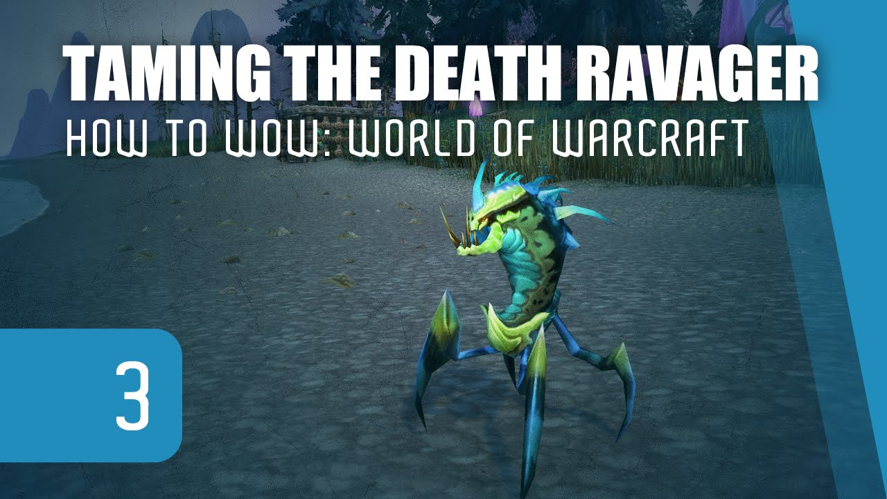 Hunter Pet Taming The Death Ravager How To Wow 3 Youtube