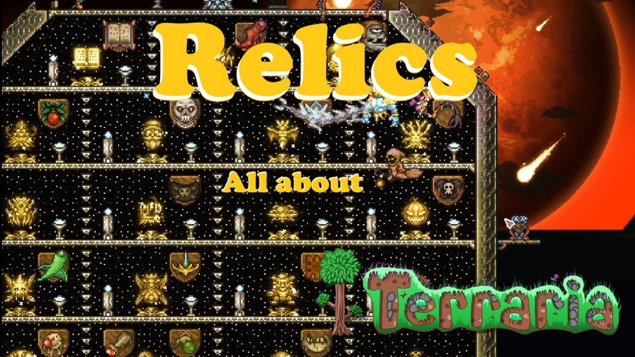 Download All about Relics! Showcase & Tips   Terraria 1.4.1