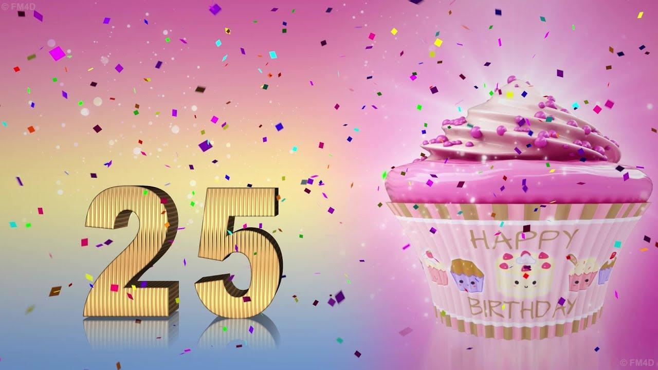 Zum 25 Geburtstag Alles Liebe Gute Gesundheit Gluck