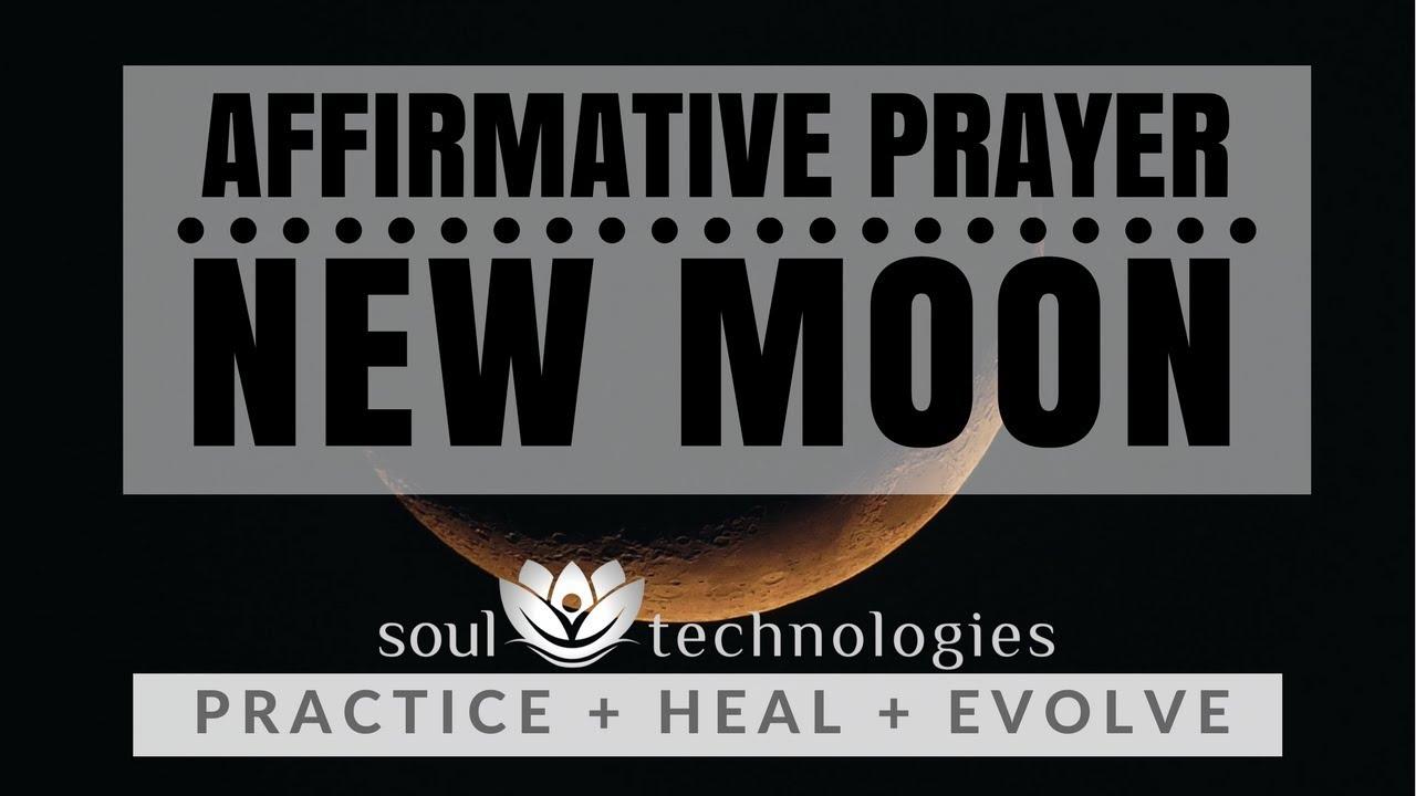Affirmative Prayer: New Moon
