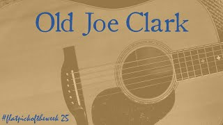 Old Joe Clark - Charlotte Carrivick