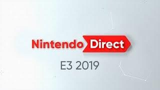 Nintendo Direct| E3 2019