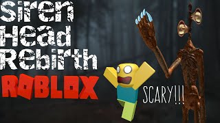 *2AM Roblox Siren Head Rebirth! SCARY!!!