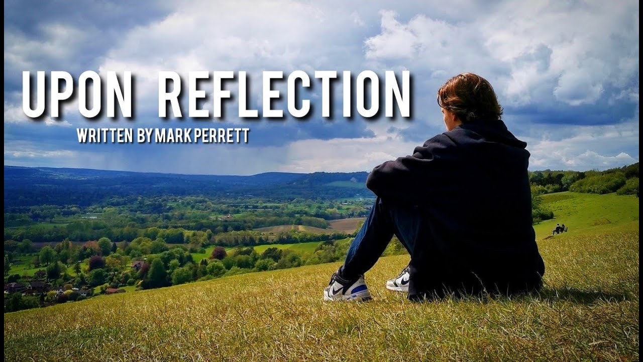 Upon Reflection - Jacob Angell - Written by Mark Perrett