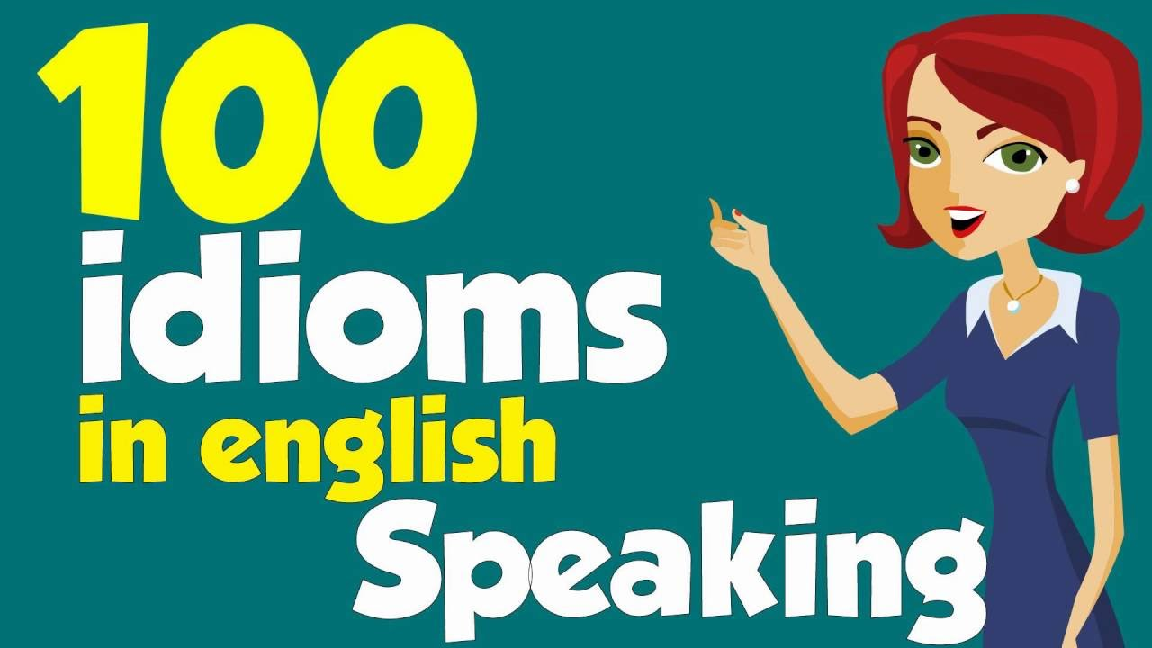 100 American Idioms In English Speaking With Example Part 1 Youtube