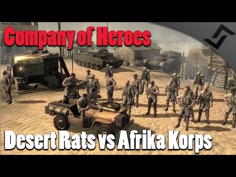 Company of Heroes - Desert Rats vs Afrika Korps - Europe at War Mod