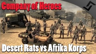 Company of Heroes - Desert Rats vs Afrika Korps - Europe at War Mod