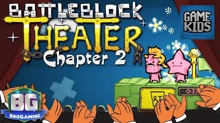 BattleBlock Theater Chapter 2 - Bro Gaming
