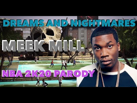 Meek Mill - Dreams And Nightmares NBA 2K20 Parody