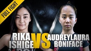 ONE: Full Fight | Rika Ishige vs. Audreylaura Boniface | An Unforgettable Debut | March 2017