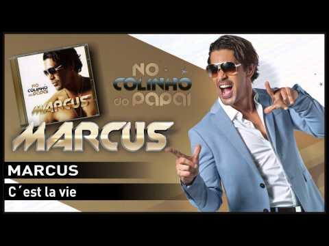 Marcus - C´est la vie