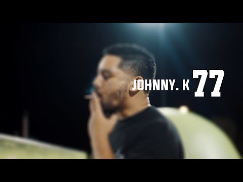 Johnny. K  - 77 (Official Video)