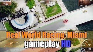 Real World Racing: Miami gameplay HD - Racing - Junior Cup