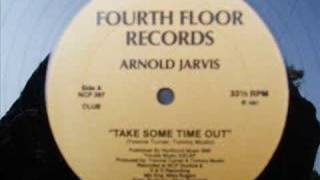 Arnold Jarvis Take Some Time Out (Original Club Mix)