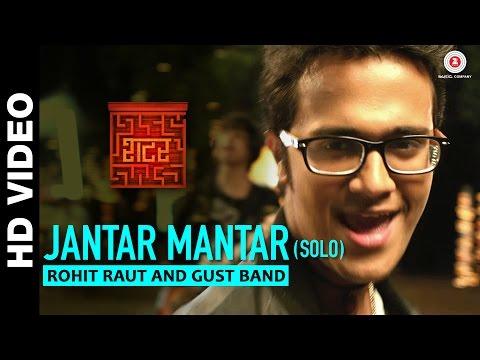 Jantar Mantar (Solo) - Shutter | Rohit Raut | Gust Band | Pankaj Padghan
