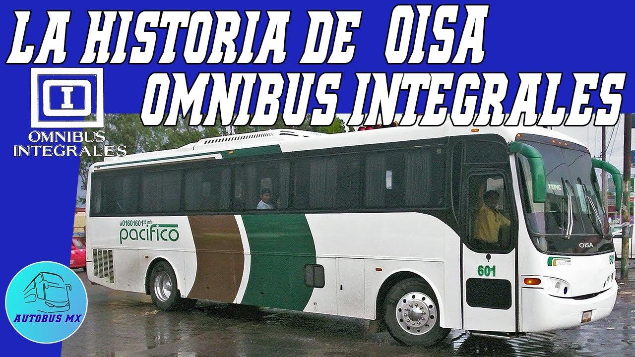 Historia de Oisa Omnibus Integrales de Aguascalientes Autobuses de lujo pedido de Omnibus de México