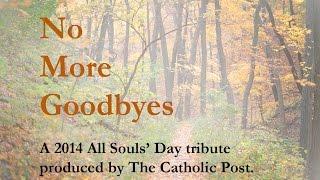 No More Goodbyes (2014 All Souls