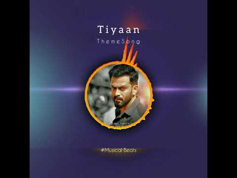 Tiyaan - Prithviraj Intro - Theme Song