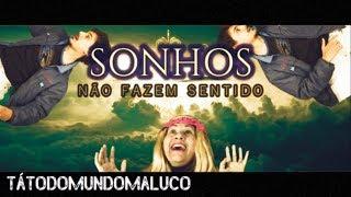 SONHOS NÃO FAZEM SENTIDO - César Marques #comédia #humor