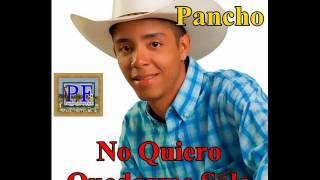 Adrian Franco. Pancho - No Quiero Quedarme Solo