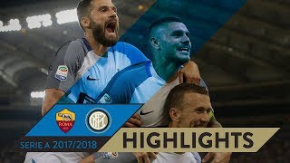 ROMA-INTER 1-3 | HIGHLIGHTS | Matchday 02 - Serie A TIM 2017/18