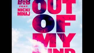 B.o.B. Feat Nicki Minaj - Out Of My Mind (Acapella Dirty) | 132 BPM