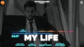 My Life (Khan Bhaini) Mp3 Song Download