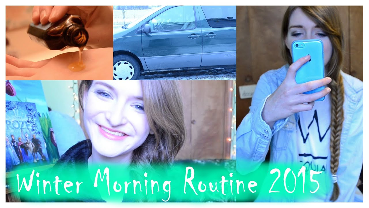 Winter morning routine 2015 youtube