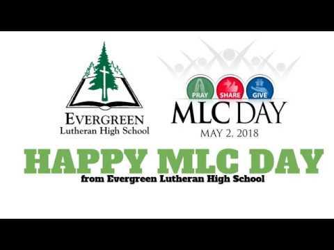 Evergreen Lutheran High School - MLC Day