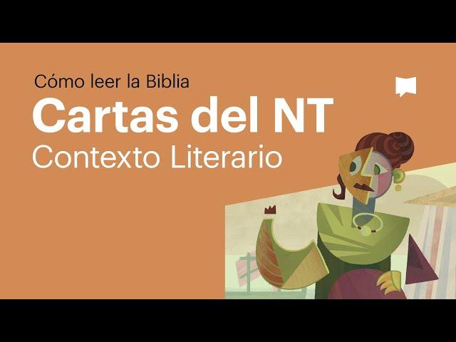 Cartas del Nuevo Testamento: Contexto Literario