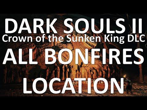 ALL Bonefires Location - Dark Souls 2 DLC, Crown of the Sunken King