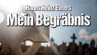 Mein Begräbnis. Eine seltsame Geschichte – Hanns Heinz Ewers (Hörbuch deutsch)