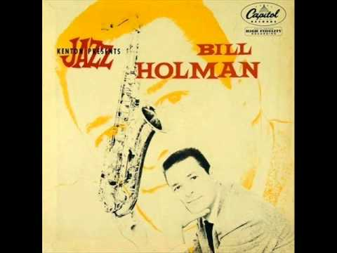 Bill Holman Quartet - Joce