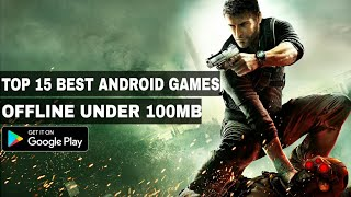 Top 15 Best Offline Games for Android Under 100MB| Must download || by Zack