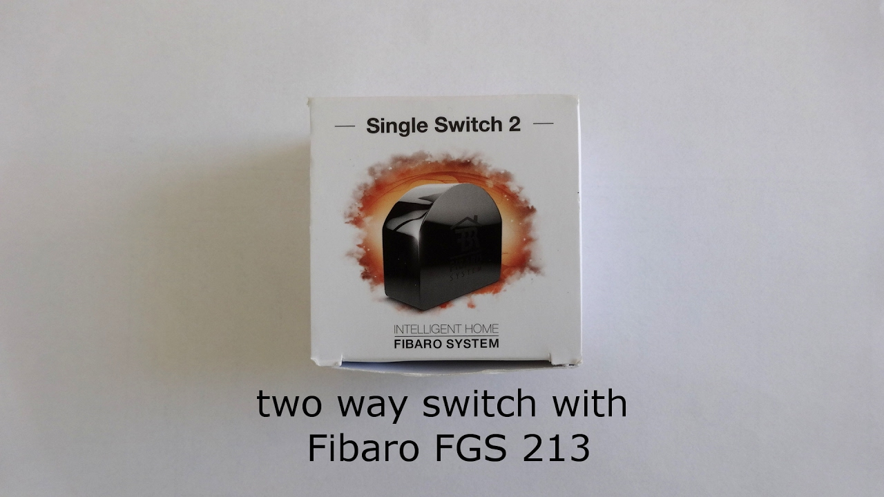 Diy Two Way Switch Wiring Fibaro Fgs 213 English Youtube A 3 Single Pole