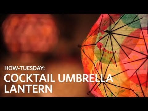 How To Make A Cocktail Umbrella Lantern   YouTube