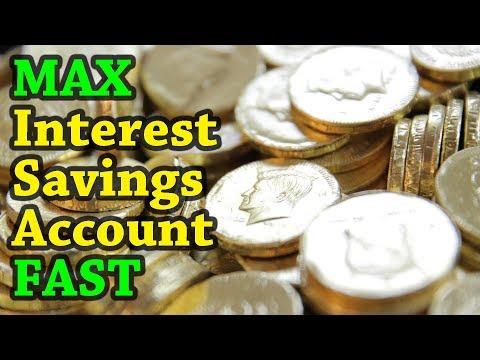 Maximum Interest Savings Account Fast