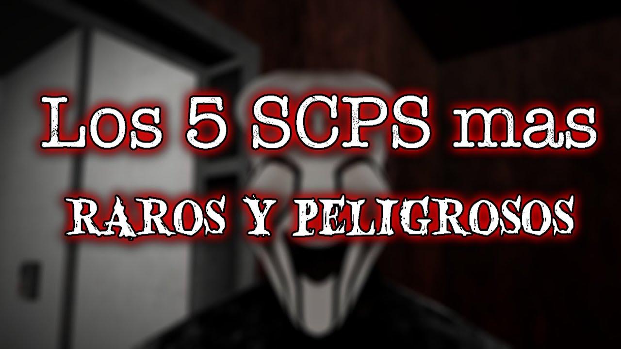 TOP 5 SCP mas Raros y Peligrosos #1